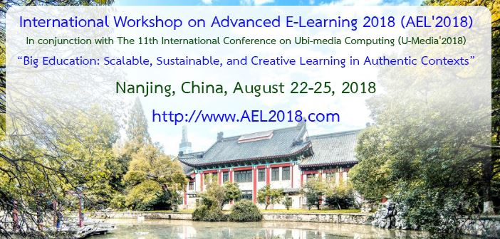 International Workshop on Advanced E-Learning 2018 (AEL 2018)